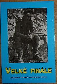 Velké finále, Kapitoly ze zákulisí konce druhé světové války v Evropě