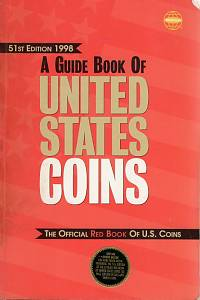 105835. Yeoman, R. S. / Bressett, Kenneth – A Guide Book of United States Coins, FUlly Illustrated Catalog and Retail Valuation List - 1616 to Date