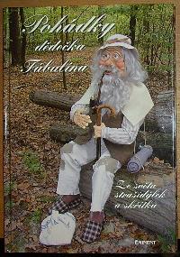 Pohádky dědečka Fábulína - Ze světa strašidýlek a skřítků