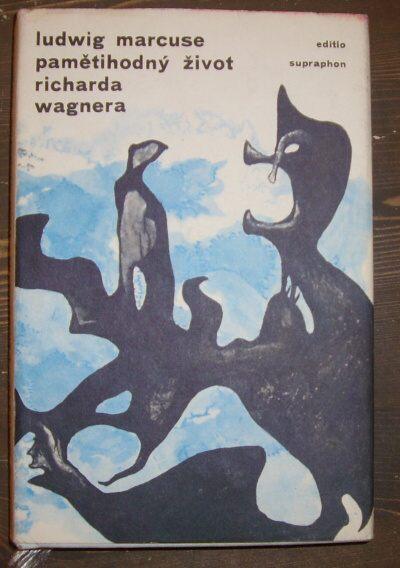 Pamětihodný život Richarda Wagnera (bez obálky)