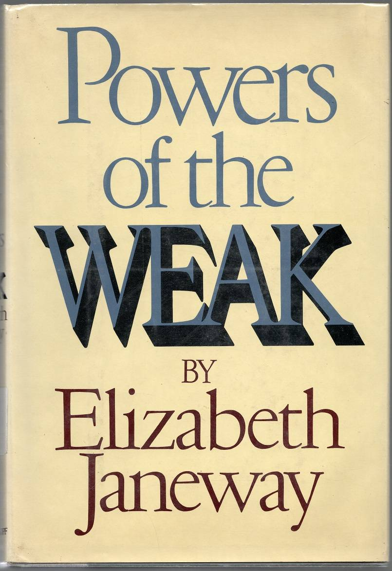 Janeway, Elizabeth – Powers of the Weak