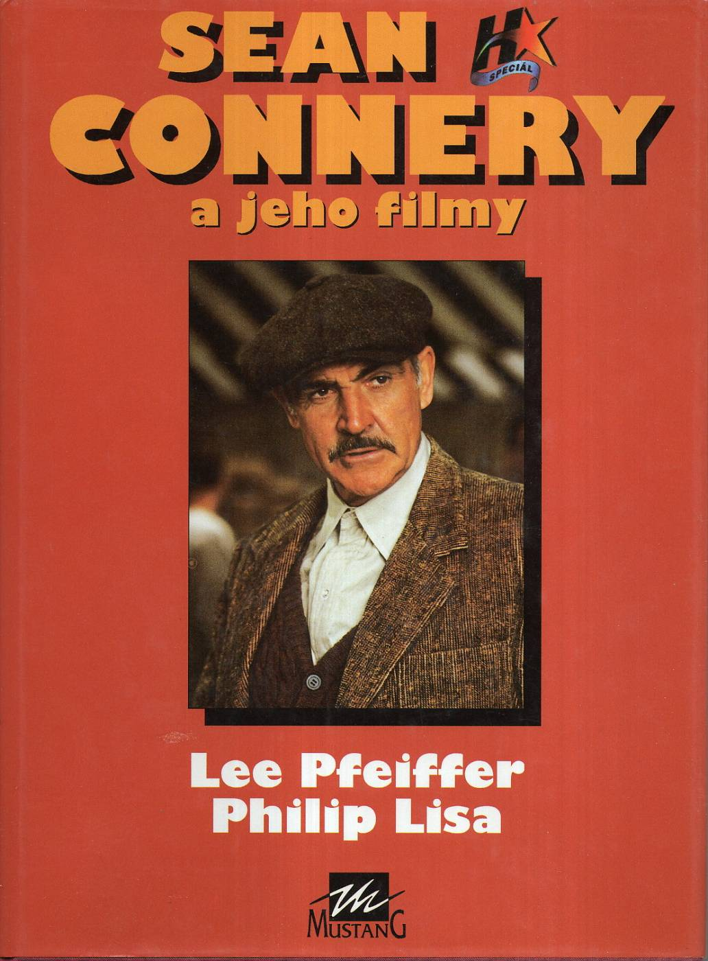 Pfeiffer, Lee / Lisa, Philip – Sean Connery a jeho filmy