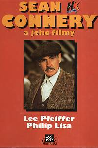 27430. Pfeiffer, Lee / Lisa, Philip – Sean Connery a jeho filmy