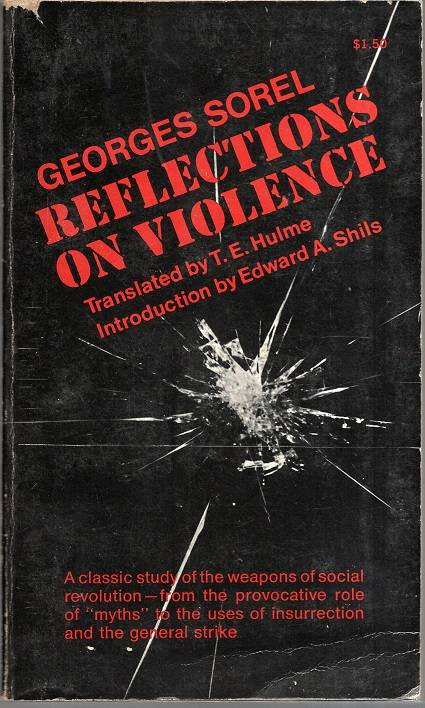 Sorel, Georges – Reflections on Violence