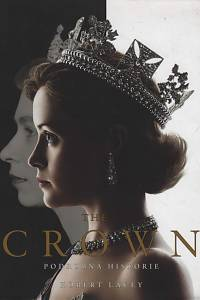 109460. Lacey, Robert – The Crown, Podrobná historie