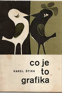 15020. Štika, Karel / Janeček, Ota – Co je to grafika