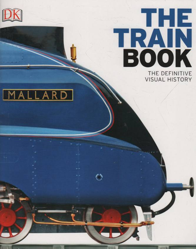 The Train Book, The Definitive Visual History