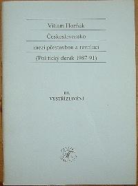 Československo mezi přestavbou a revolucí (Politický deník 1987-91) III. Vystřízlivění