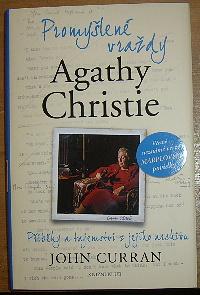 Promyšlené vraždy Agathy Christie, Příběhy a tajemství z jejícho archivu