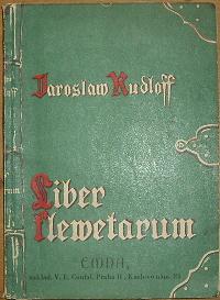 Liber klevetarum pana Mikoláše volumen I. Obrázky starohorské, podle pamětí pana Mikuláše Dačického z Heslova