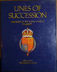 Lines of Succession, Heraldry of the Royal Families of Europe