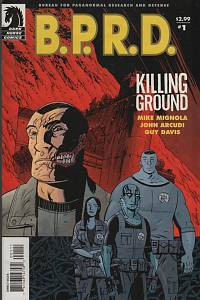 40475. Mignola, Mike / Arcudi, John – B.P.R.D. (Bureau for Paranormal Research and Defense) - Killing Ground