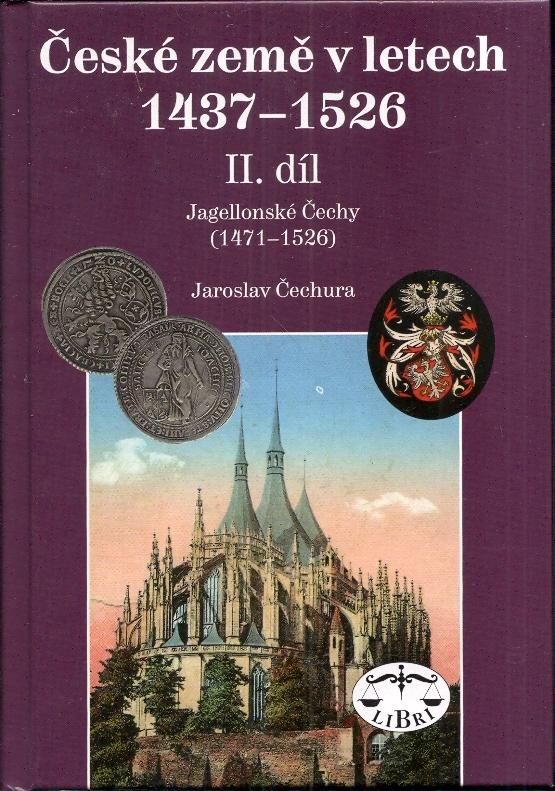 České země v letech 1437 - 1526 II. díl - Jagellonské Čechy (1471-1526)