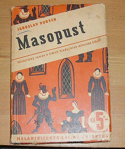 Masopust, Historický román o lidech hledajících milostné štěstí