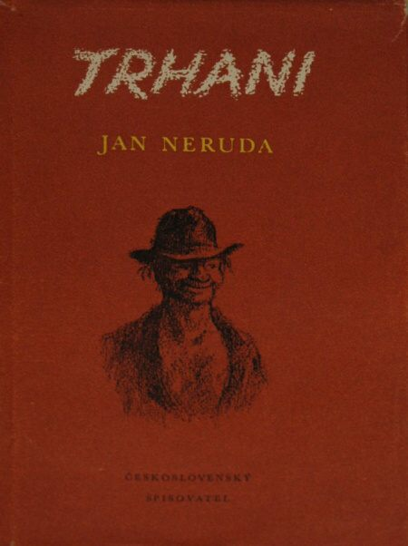 Neruda, Jan – Trhani