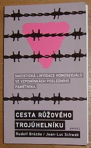 Cesta růžového trojúhelníku, Nacistická likvidace homosexuálů ve vzpomínkách posledního pamětníka