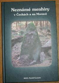 Neznámé menhiry v Čechách a na Moravě
