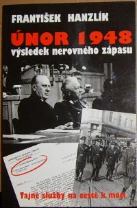 Únor 1948 - Výsledek nerovného zápasu, Tajné služby na cestě k moci