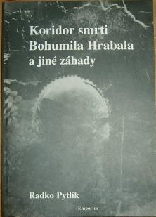 Koridor smrti Bohumila Hrabala a jiné záhady