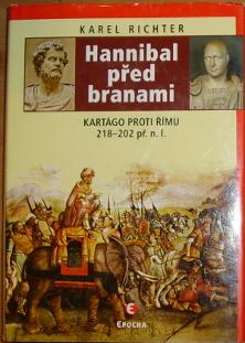 Richter Karel Hannibal Pred Branami Kartago Proti Rimu 218 202