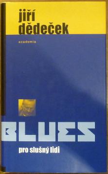 Blues pro slušný lidi