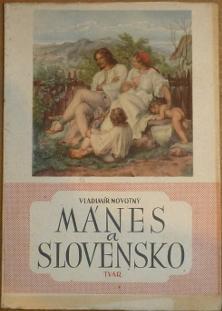 Mánes a Slovensko