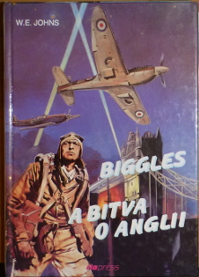 Johns, William Earl – Biggles a Bitva o Anglii