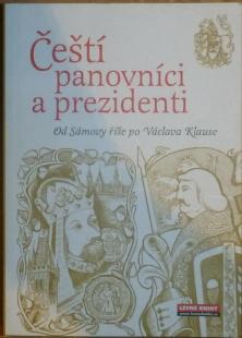 Čeští panovníci a prezidenti, Od Sámovy říše po Václava Klause