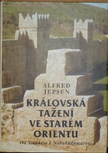 Královská tažení ve starém Orientu, Od Sinuheta k Nabukadnezarovi