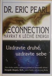 Reconnection, Návrat k léčivé energii, Uzdravte druhé, uzdravte sebe