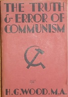 68841. Wood, H. G. – The Truth and Error of Communism