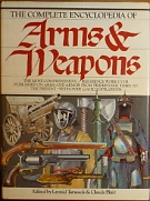 71404. Tarassik, Leonid / Blair, Claude (eds.) – The Complete Encyklopedia of Arms & Weapons, The most comprehensive reference work ever published on amrs and armor from prehistoric times to the present