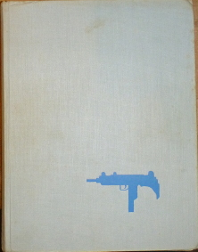 Nelson, Thomas B. – The World's Submachine Guns (Machine Pistols) Volume I. Containing data, history and photographs of over 300 weapons with a technical guide in 20 languages.
