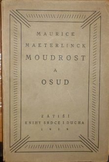 Maeterlinck, Maurice – Moudrost a osud