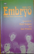 76338. Hodges, Nick / Priston, Ian – Embryo, A Pink Floyd Chronology 1966-1971