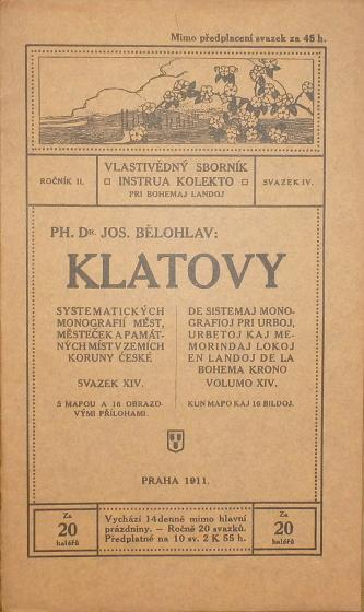 Klatovy. Systematických monografií měst, městeček a památných míst v zemích Koruny české svazek XIV.