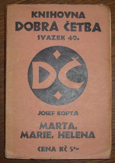 Marta, Marie, Helena