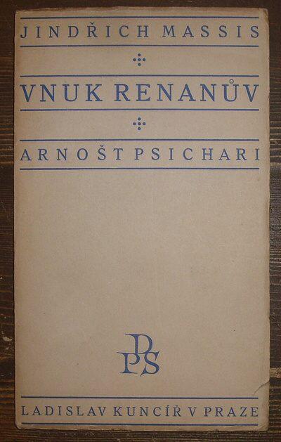 Vnuk Renanův / Arnošt Psichari