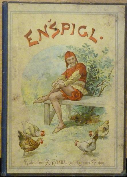 Enšpigl a jeho čtveráctví.