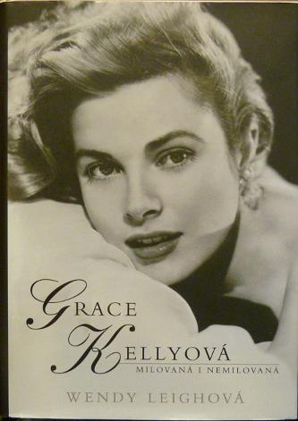 Grace Kellyová, Milovaná i nemilovaná