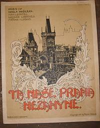 Ta naše Praha nezahyne