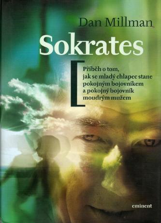 Sokrates, Příběh o tom, jak se mladý chlapec stane pokojným bojovníkem a pokojný bojovník moudrým mužem