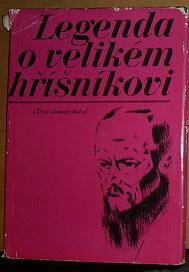 Legenda o velikém hříšníkovi, Život Dostojevského