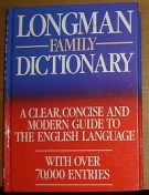19146. Longman Family Dictionary, A Clear, Concise and Modern Guide to the English Language