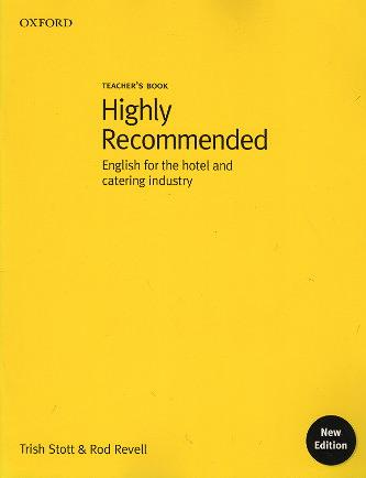 Stott, Trish / Revell, Rod – Higly Recommended, English for the hotel and catering industry, Teacher's Book