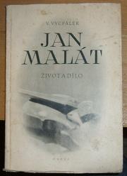 Jan Malát - Život a dílo