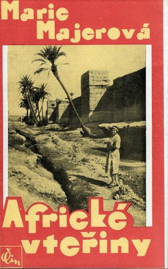 Africké vteřiny (Tunis, Alžír, Maroko)