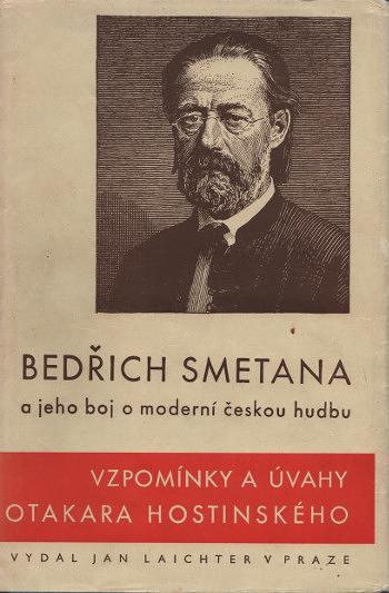 Bedřich Smetana a jeho boj o moderní českou hudbu, Vzpomínky a úvahy