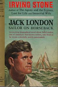 92152. Stone, Irving – Jack London - Sailor on Horseback