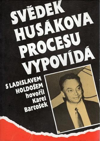 Svědek Husákova procesu vypovídá